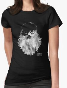Death Is Coming Womens Fitted T-Shirt