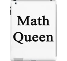 Math Queen  iPad Case/Skin