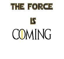 The force is coming Photographic Print