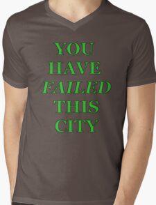 You Have Failed This City!  -Arrow Tee! T-Shirt