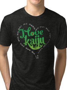 I Love Kaiju Tri-blend T-Shirt