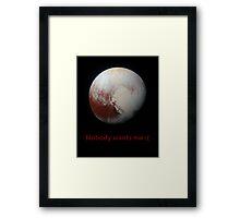 Pluto feels lonely :c Framed Print