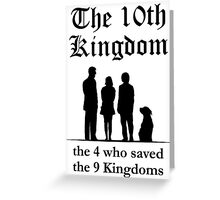 The 10th Kingdom: the 4 Greeting Card