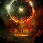 Welcome To Dooms Day (Poster) by Image6