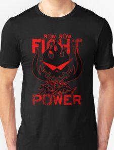 Row Row FIGHT the POWER Unisex T-Shirt