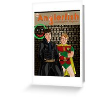 The Anglerfish Issue 5 - Batlock, no wait, Bat Holmes? Greeting Card