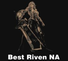 Best Riven NA by nowtfancy