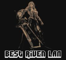 Best Riven LAN by nowtfancy
