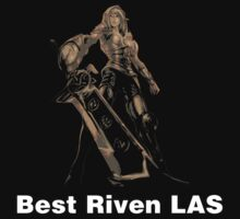 Best Riven LAS by nowtfancy