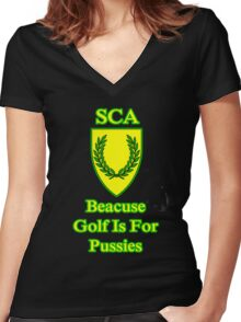 Join SCA because Golf Is For Pussies  Women's Fitted V-Neck T-Shirt