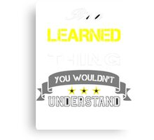 LEARNED Canvas Print