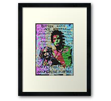 Neither Gods Nor Masters. Framed Print