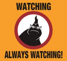 Watching Always Watching! by Blair Campbell