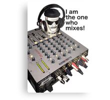 I am the one who mixes! Metal Print