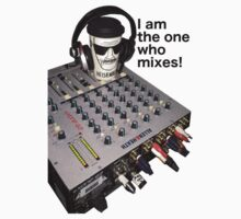I am the one who mixes! by snookers147
