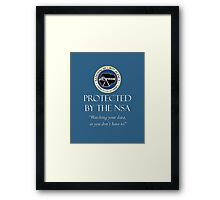 Protected by the NSA Framed Print