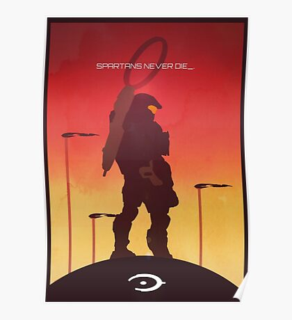 Spartan's Never Die - Halo Poster