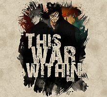 This War Within by coffeewatson