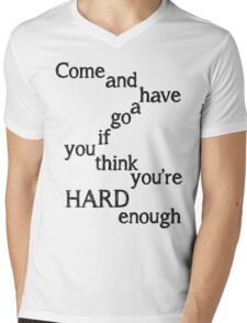 Come and Have a go Mens V-Neck T-Shirt
