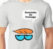 Omelette du fromage Unisex T-Shirt