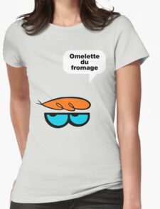 Omelette du fromage Womens Fitted T-Shirt