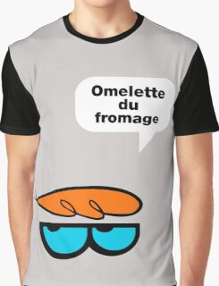 Omelette du fromage Graphic T-Shirt