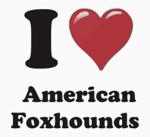 I Heart American Foxhounds by HighDesign