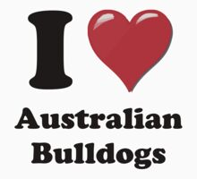 I Heart Australian Bulldogs by HighDesign