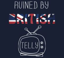 Ruined By British Telly /updated/ Baby Tee