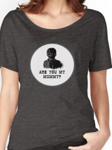 Are you my mummy ? Women's Relaxed Fit T-Shirt
