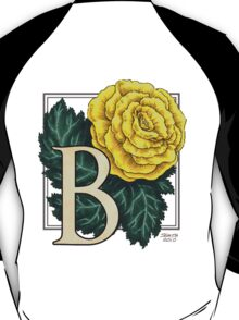 B is for Begonia T-Shirt