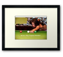 Sayings 'Relax, Play Topless Snooker' Framed Print