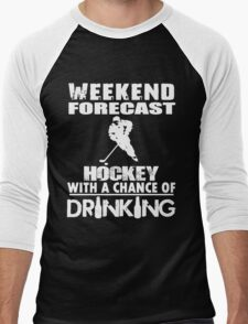 HOCKEY WITH A CHANCE OF DRINKING Men's Baseball ¾ T-Shirt