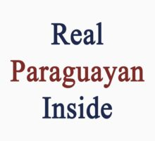 Real Paraguayan Inside by supernova23