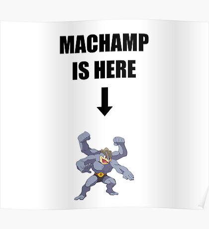 Machamp Is Here Poster