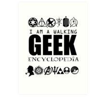 I'm a walking GEEK Encyclopedia Art Print
