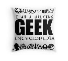 I'm a walking GEEK Encyclopedia Throw Pillow