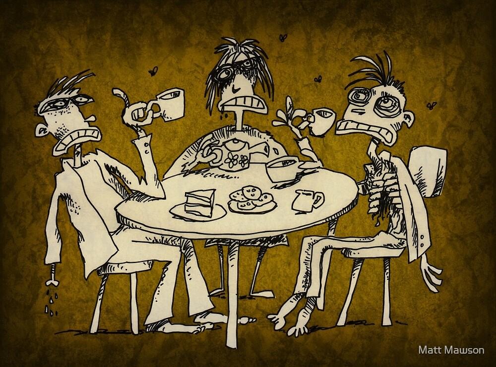 zombie tea party  by Matt Mawson