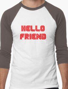 Hello, friend. Men's Baseball ¾ T-Shirt