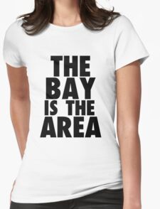 The Bay is The Area Block Tee Womens Fitted T-Shirt
