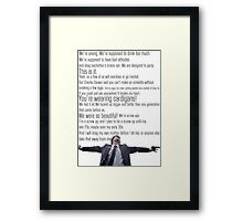 Nathan's Speech Framed Print