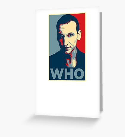 Doctor Who Chris Eccleston Barack Obama Hope style poster Greeting Card