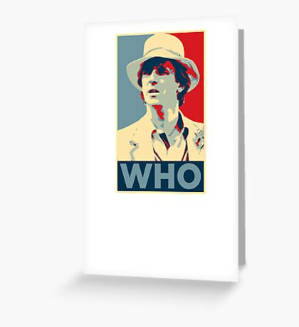 Doctor Who Peter Davison Barack Obama Hope style poster Greeting Card