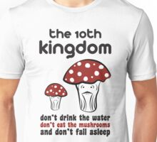 The 10th Kingdom: The Mushrooms Unisex T-Shirt