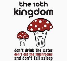 The 10th Kingdom: The Mushrooms Unisex T-Shirt