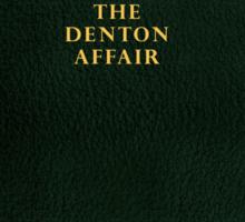 The Denton Affair Cover Sticker