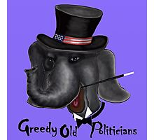 GOP -  Greedy Old Politicians  Photographic Print