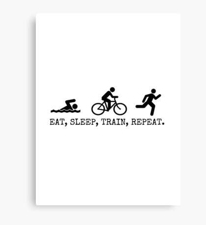 Eat, Sleep, Train, Repeat. Canvas Print