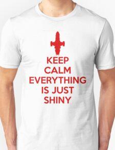 Keep Calm - Shiny T-Shirt