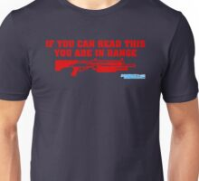 If You Can Read This You Are In Range Shotgun Unisex T-Shirt